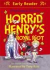 Image for Horrid Henry's royal riot