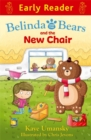 Image for Belinda and the bears and the new chair