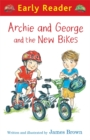 Image for Archie and George and the new bikes