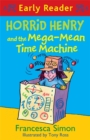 Image for Horrid Henry and the mega-mean time machine