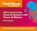 Image for AS/A-level sociology: Crime & deviance with theory and method