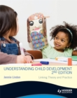 Image for Understanding child development  : linking theory and practice