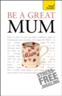 Image for Be a great mum