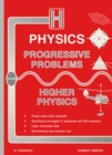 Image for Progressive problems for Higher physics