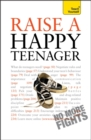 Image for Raise a happy teenager