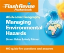 Image for AS/A-level geography: Managing hazards & the environment