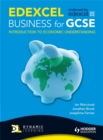 Image for Edexcel business for GCSE: Introduction to economic understanding