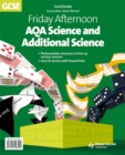 Image for Friday afternoon AQA science and additional science GCSE: Resource pack