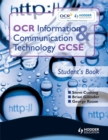 Image for OCR information & communication technology GCSE: Student's book