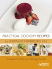 Image for Practical cookery recipes for hospitality intermediate 1 and 2