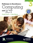 Image for Pathways to excellence: Computing and ICT level 3