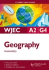 Image for WJEC A2 geographyUnit G4,: Sustainability : Unit G4