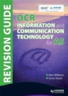 Image for OCR information and communication technology for AS  : revision guide