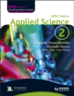 Image for BTEC first in applied science  : BTEC level 22 : Bk. 2