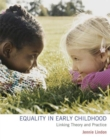 Image for Equality in early childhood: linking theory and practice