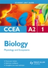 Image for CCEA A2 biologyUnit 1,: Physiology and ecosystems : Unit 1