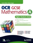 Image for OCR GCSE mathematics AHigher student's book : Higher Student's Book