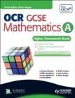 Image for OCR GCSE mathematics A: Higher homework book : Higher Homework Book