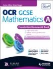 Image for OCR GCSE mathematics A: Foundation homework book : Foundation Homework Book