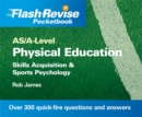 Image for AS/A-level physical education: Skills acquisition & sports psychology