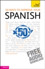 Image for 50 ways to improve your Spanish