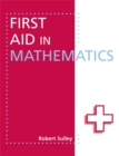 Image for First Aid in Mathematics