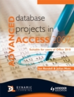 Image for Advanced database projects in Access 2007  : suitable for users of Office 2010