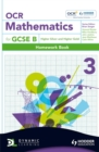 Image for OCR mathematics for GCSE BHomework book 3 : 3 : Homework Book : Higher Silver & Gold