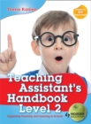 Image for Teaching assistant's handbook  : supporting teaching and learning in schoolsLevel 2
