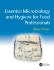 Image for Essential microbiology and hygiene for food professionals