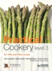 Image for Practical cookery level 3 for VRQ and NVQ courses : Level 3