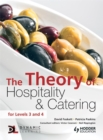 Image for The theory of hospitality & catering  : for Levels 3 and 4