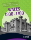 Image for Key Stage 3 History for Wales: Wales 1500-1760
