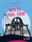 Image for Key Stage 3 History for Wales: Wales 1760-1918