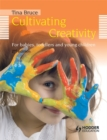 Image for Cultivating creativity in babies, toddlers and young children
