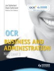 Image for OCR business and administration. : NVQ level 3