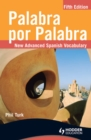 Image for Palabra por palabra: new advanced Spanish vocabulary