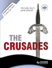 Image for The Crusades  : conflict and controversy, 1095-1291