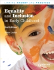 Image for Equality and inclusion in early childhood  : linking theory and practice