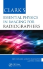 Image for Clark's essential physics in imaging for radiographers
