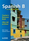 Image for Spanish B for the IB diploma: Teacher's resource pack