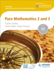 Image for Cambridge international AS and A level mathematics: Pure mathematics 2 and 3