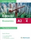 Image for Edexcel A2 economicsUnit 4,: The global economy