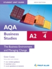 Image for AQA A2 business studies: Student unit guide : Unit 4 : Business Environment and Managing Change