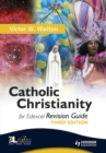 Image for Catholic Christianity for Edexcel.: (Revision guide)