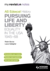 Image for AS Edexcel history: Pursuing life and liberty :