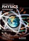 Image for International AS and A level physics revision guide