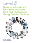 Image for Level 5 diploma in leadership for health and social care and children and young people's services