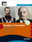 Image for Russia in transition, 1914-1924  : WJEC GCSE history