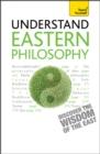 Image for Understand Eastern philosophy